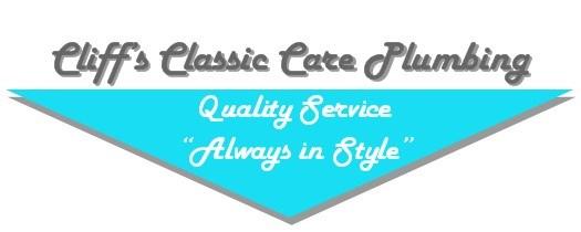 Cliff's Classic Care Plumbing, LLC